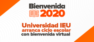 Bienvenida Ieu 2020 Arranca Ciclo Escolar