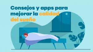 Consejos Y Apps Para Mejorar La Calidad Del Sueño