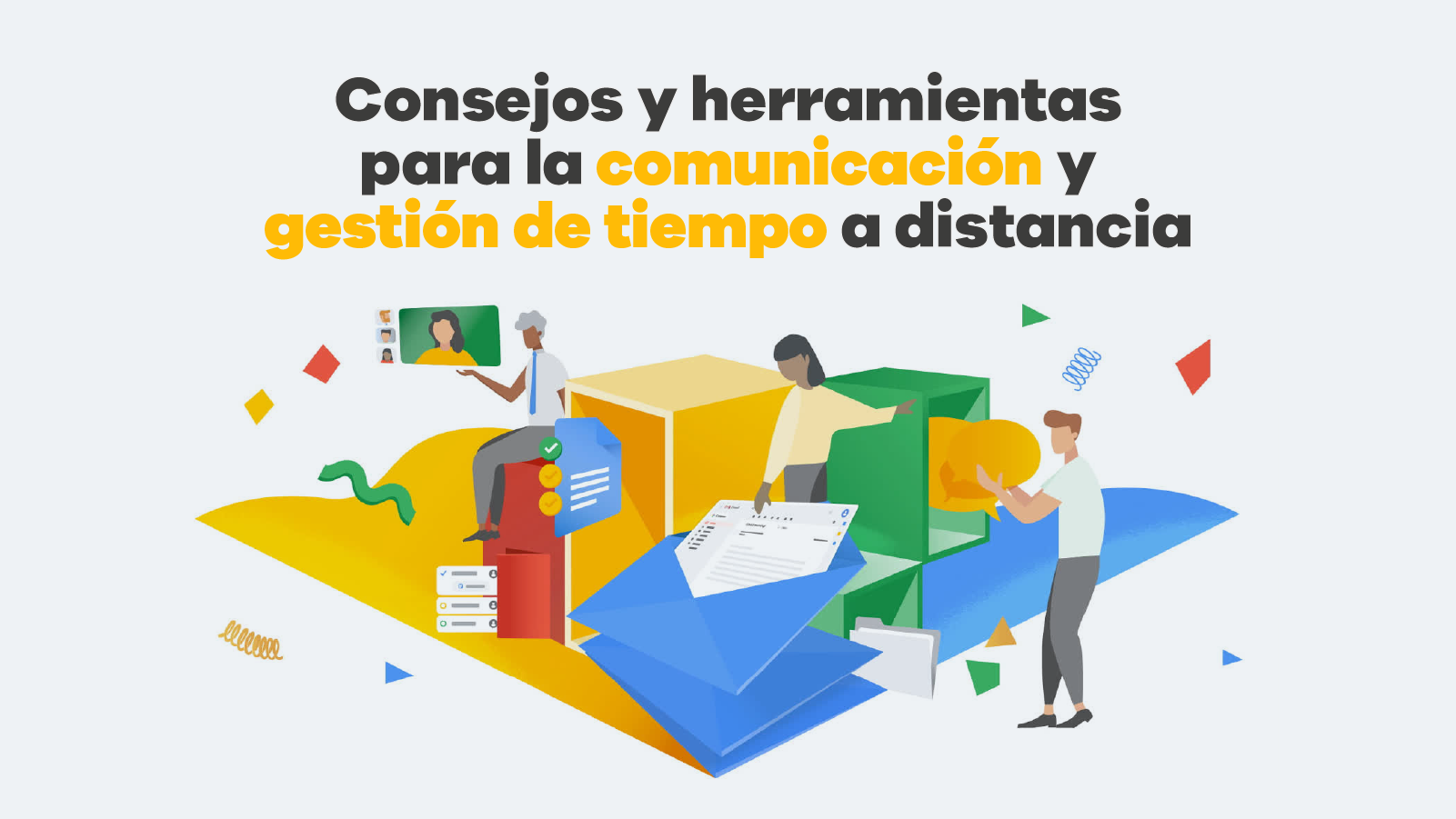 consejos y herramientas para la comunicación y gestión de tiempo a distancia